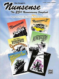 Nunsense -- The 25th Nunniversary Songbook: Highlights from 6 Classic Nunsense Musicals (Piano/Vocal/Chords) - Dan Goggin