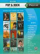 2008 Pop & Rock Sheet Music Playlist: Song That Made the Year!