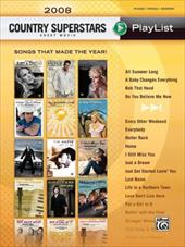 2008 Country Superstars Sheet Music Playlist: Songs That Made the Year! - Alfred Publishing