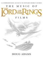 The Music Of The Lord Of The Rings Films: A Comprehensive Account Of Howard Shore's Scores, Book And Cd