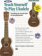 Teach Yourself to Play Ukulele: Standard Tuning [With 2 CDs]