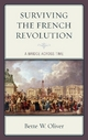 Surviving the French Revolution - Bette W. Oliver
