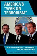 """America's """"War on Terrorism"""": New Dimensions in U.S. Government and National Security"""