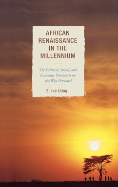 African Renaissance in the Millennium - Udogu, Ike E.