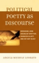Political Poetry as Discourse - Angela Michele Leonard