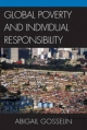 Global Poverty and Individual Responsibility - Abigail Gosselin