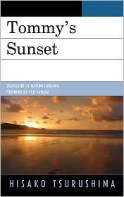Tommy's Sunset - Hisako Tsurushima, Mayumi Ishikawa (Translator), Foreword by Yoji Yamada