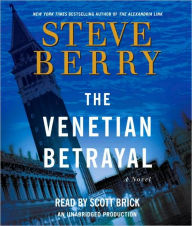 The Venetian Betrayal (Cotton Malone Series #3) - Steve Berry