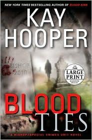 Blood Ties (Bishop/Special Crimes Unit Series #12) - Kay Hooper