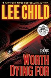 Worth Dying for - Child, Lee, Editor/Steve