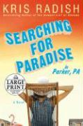Searching for Paradise in Parker, PA