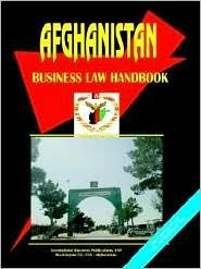 Afghanistan Business Law Handbook - Usa Ibp