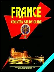 France Country Study Guide - Usa Ibp