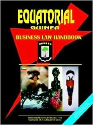Equatorial Guinea Business Law Handbook - Usa Ibp