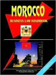 Morocco Business Law Handbook - Usa Ibp