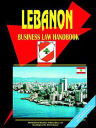 Lebanon Business Law Handbook - Usa Ibp