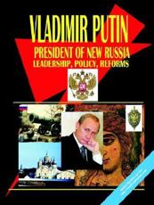 Russia President Vladimir Putin Handbook - International Business Publications, USA (COR)
