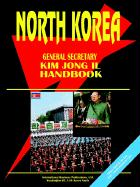 Korea North General Secretary Kim Jong Il Handbook