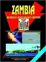 Zambia Business Intelligence Report - Usa Ibp