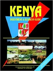 Kenya Investment & Business Guide - Usa Ibp