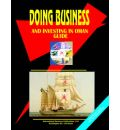 Doing Business and Investing in Oman Guide - Usa Ibp