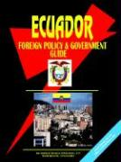 Ecuador Foreign Policy and Government Guide