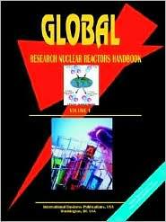 Global Research Nuclear Reactors Handbook, Volume 1 - Usa Ibp