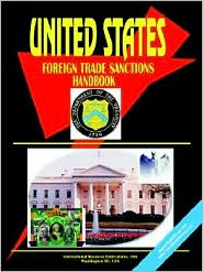 Us Foreign Trade Sanctions Handbook - Usa Ibp