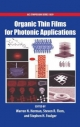 Organic Thin Films for Photonic Applications - Warren Herman; Steven Flom; Stephen Foulger