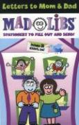 Letters to Mom & Dad Mad Libs