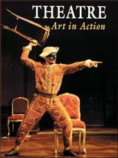 Theatre: Art in Action - Taylor, Robert / Strickland, Robert / McGraw-Hill Glencoe