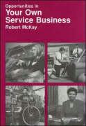Opportunities in Your Own Service Business Careers