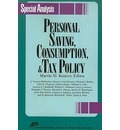Personal Saving, Consumption and Tax Policy - Marvin H. Kosters