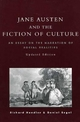 Jane Austen and the Fiction of Culture - Richard Handler; Daniel Segal