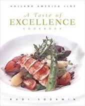 A Taste of Excellence Cookbook: Holland America Line - Sodamin, Rudi