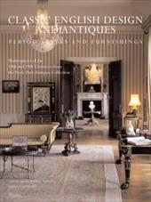Classic English Design and Antiques: Period Styles and Furniture - Eerdmans, Emily / Hyde Park Antiques Collection / Buatta, Mario