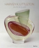 Harvey K. Littleton: a Life in Glass - Joan Falconer Byrd