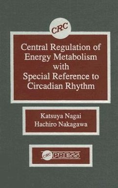 Central Regulation of Energy Metabolism with Special Reference to Circadian Rhythm - Nagai, Katsuya Nakagawa, Hachiro