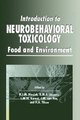 Introduction to Neurobehavioral Toxicology - Hugh A. Tilson; R. M. A. Jaspers; L. M. W. Kornet; J. M. Van Ree