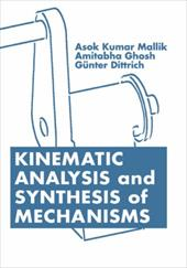 Kinematic Analysis and Synthesis of Mechanisms - Mallik, A. K. / Mallik, Asok Kumar / Mallik, Mallik Kumar