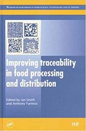 Improving Traceability in Food Processing and Distribution - Smith, Ian / Furness, Anthony
