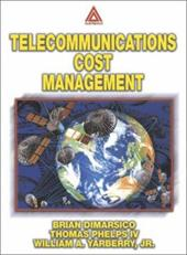 Telecommunications Cost Management - Yarberry, William A., JR. / Phelps, Thomas, IV / Moore, William F.