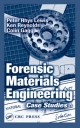 Forensic Materials Engineering - Peter Rhys Lewis; Ken Reynolds; Colin Gagg