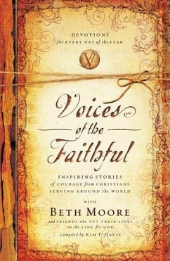Voices of the Faithful - Moore, Beth International Mission Board