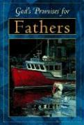 God's Promises for Fathers: Previously Titled God's Power for Fathers
