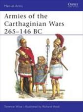 Armies of the Carthaginian Wars 265-146 BC - Wise, Terence / Hook, Richard