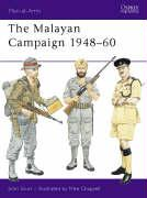 The Malayan Campaign, 1948-60 (Men-at-arms)