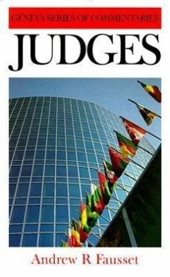 Judges: A Critical and Expository Commentary - Fausset, Andrew Robert