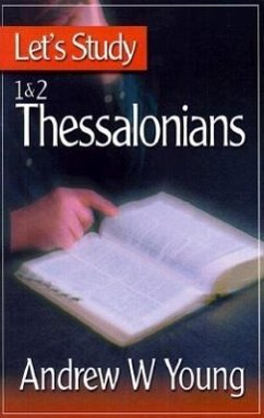 Let's Study 1 & 2 Thessalonians - Young, Andrew W.