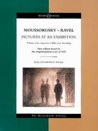 Pictures at an Exhibition - Modest Moussorgsky; Maurice Ravel